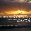 "Sunset - ""Then I saw a new heaven and a new earth."" Revelation 21:1"