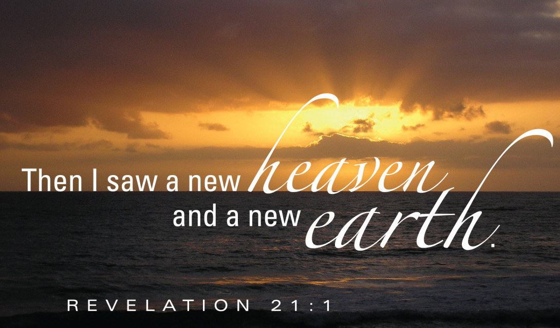 """Sunset - """"Then I saw a new heaven and a new earth."""" Revelation 21:1"""