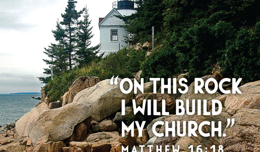 On this rock I will build my church