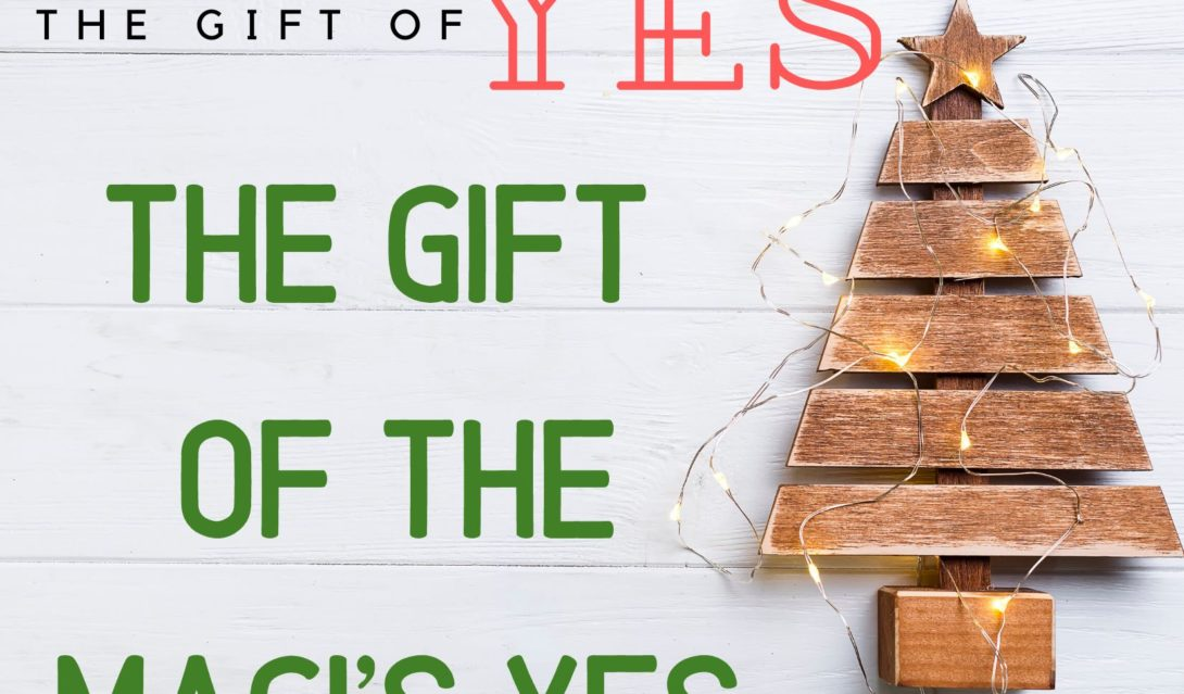The Gift of the Magi's Yes